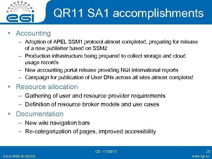 QR 11 SA 1 accomplishments • Accounting – Adoption of APEL SSM 1 protocol
