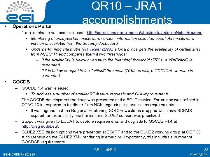 • Operations Portal QR 10 – JRA 1 accomplishments – 1 major release