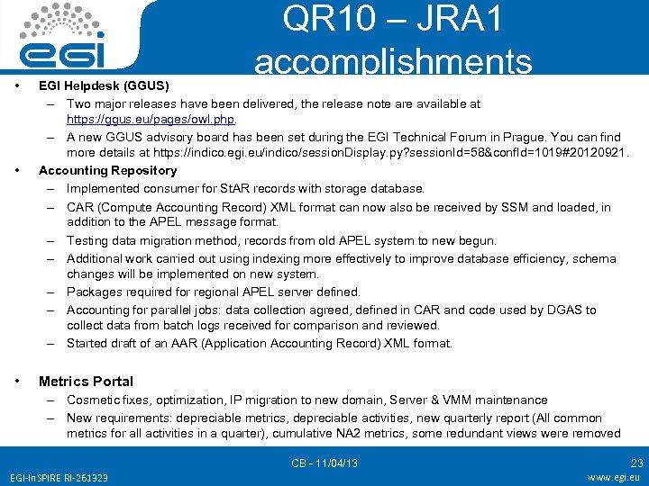 • • • QR 10 – JRA 1 accomplishments EGI Helpdesk (GGUS) –