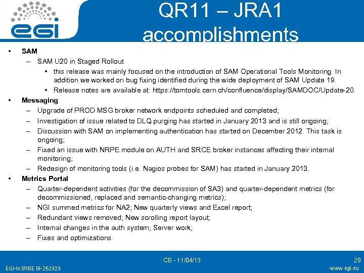 QR 11 – JRA 1 accomplishments • • • SAM – SAM U 20