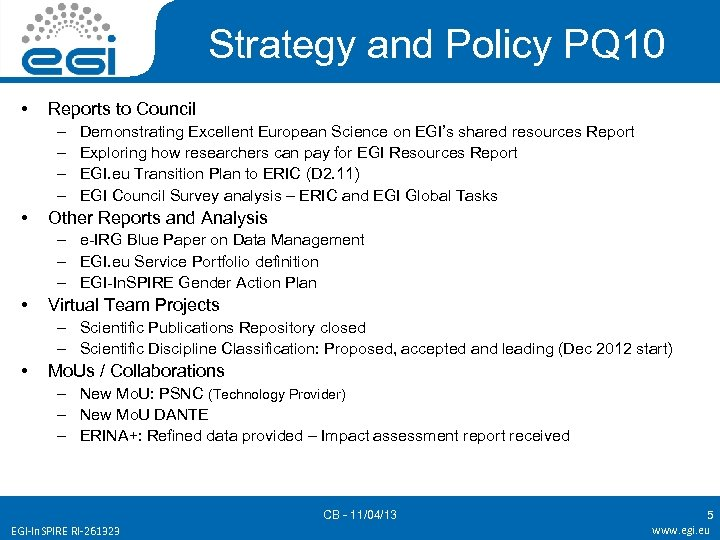 Strategy and Policy PQ 10 • Reports to Council – – • Demonstrating Excellent