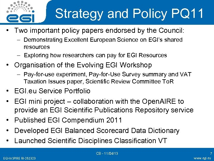 Strategy and Policy PQ 11 • Two important policy papers endorsed by the Council: