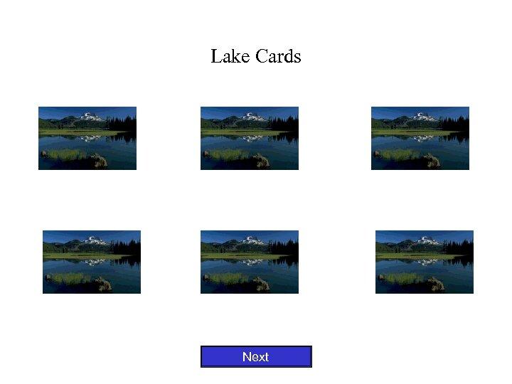 Lake Cards Next