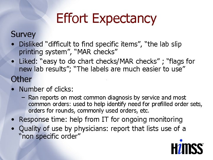"""Effort Expectancy Survey • Disliked """"difficult to find specific items"""", """"the lab slip printing"""