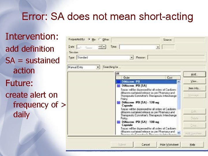 Error: SA does not mean short-acting Intervention: add definition SA = sustained action Future: