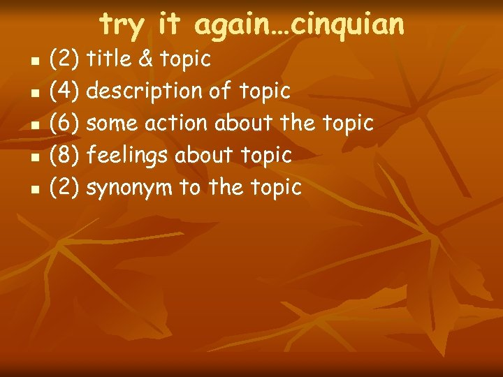 try it again…cinquian n n (2) title & topic (4) description of topic (6)