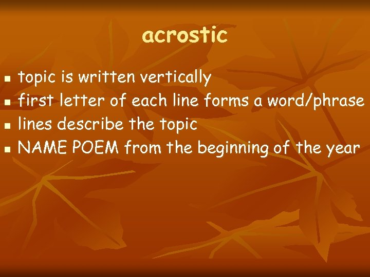 acrostic n n topic is written vertically first letter of each line forms a