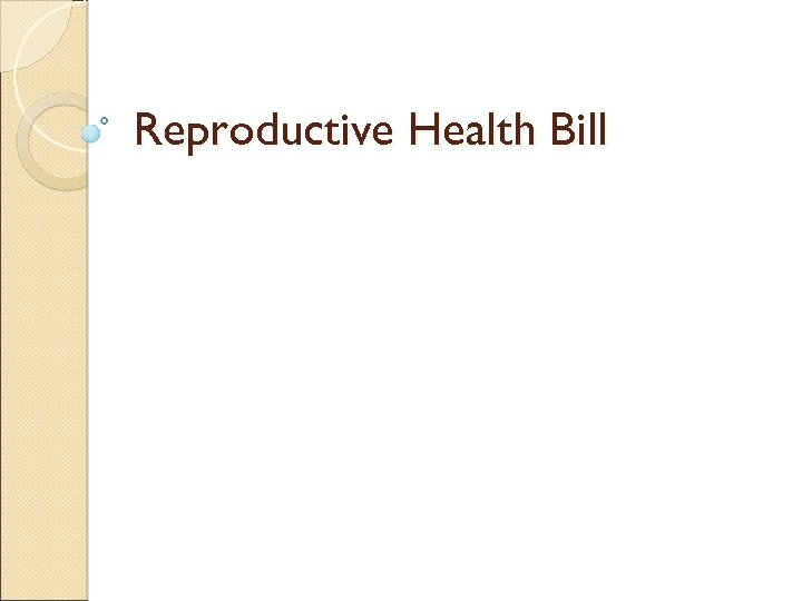 Reproductive Health Bill