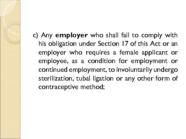 c) Any employer who shall fail to comply with his obligation under Section 17