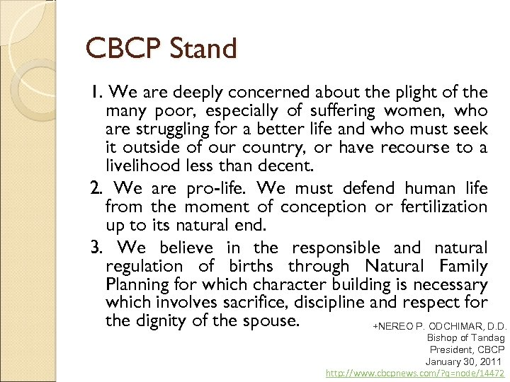 CBCP Stand 1. We are deeply concerned about the plight of the many poor,