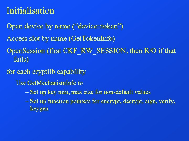 """Initialisation Open device by name (""""device: : token"""") Access slot by name (Get. Token."""