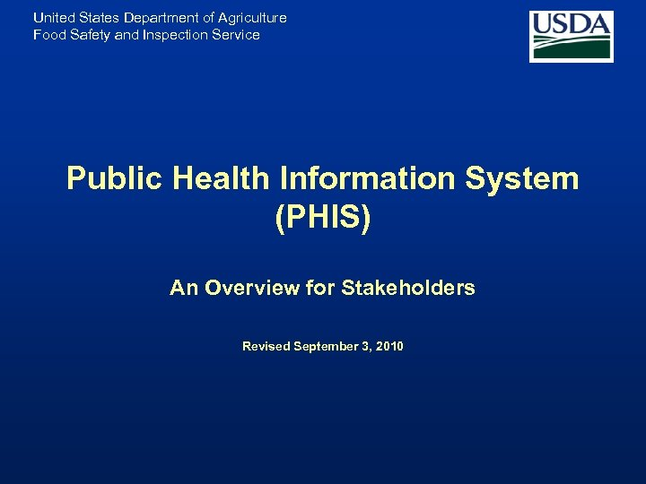 United States Department of Agriculture Food Safety and Inspection Service Public Health Information System