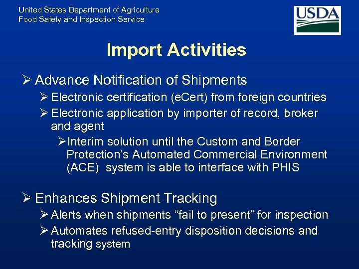 United States Department of Agriculture Food Safety and Inspection Service Import Activities Ø Advance