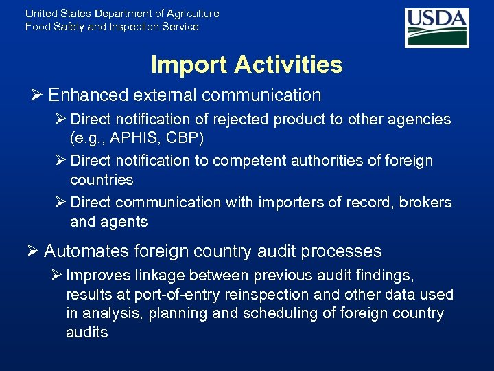 United States Department of Agriculture Food Safety and Inspection Service Import Activities Ø Enhanced