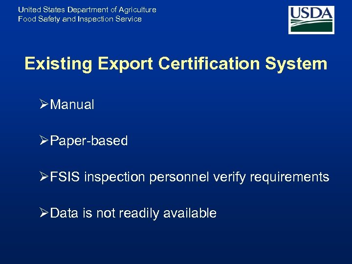 United States Department of Agriculture Food Safety and Inspection Service Existing Export Certification System