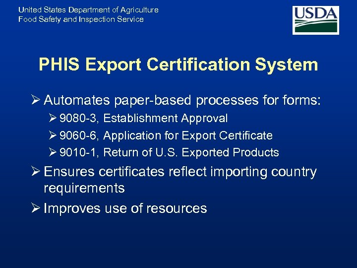 United States Department of Agriculture Food Safety and Inspection Service PHIS Export Certification System