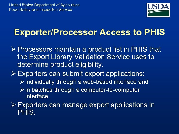 United States Department of Agriculture Food Safety and Inspection Service Exporter/Processor Access to PHIS