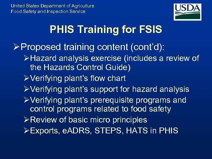 United States Department of Agriculture Food Safety and Inspection Service PHIS Training for FSIS