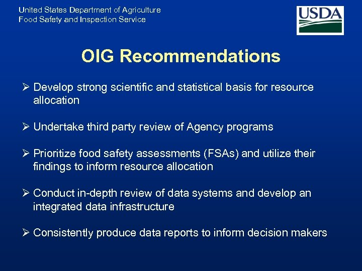 United States Department of Agriculture Food Safety and Inspection Service OIG Recommendations Ø Develop