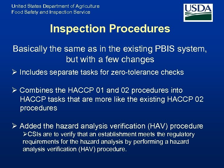 United States Department of Agriculture Food Safety and Inspection Service Inspection Procedures Basically the