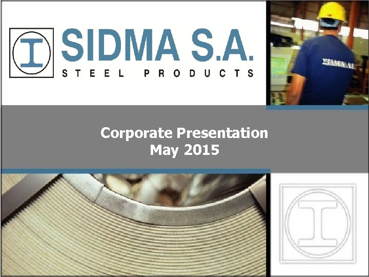Corporate Presentation May 2015 1