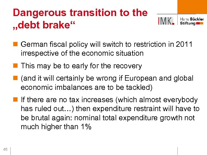 """Dangerous transition to the """"debt brake"""" n German fiscal policy will switch to restriction"""