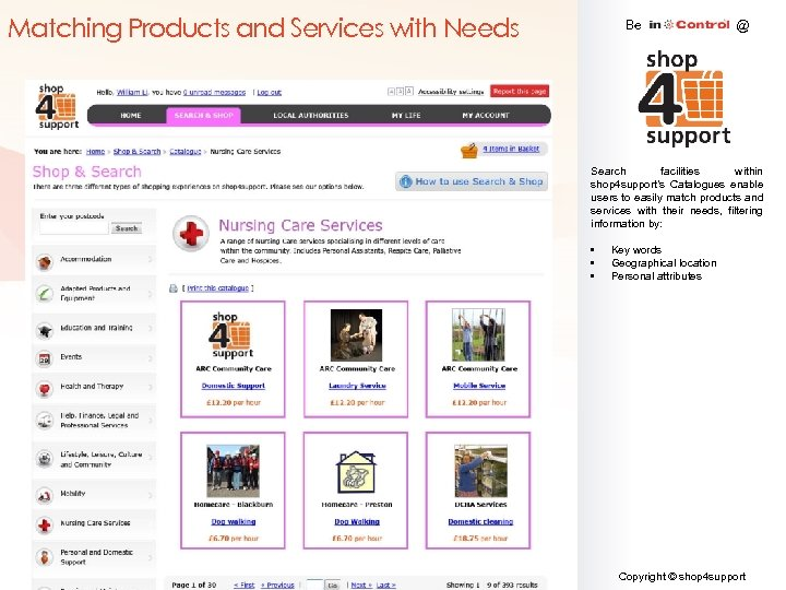 Matching Products and Services with Needs Be @ Search facilities within shop 4 support's