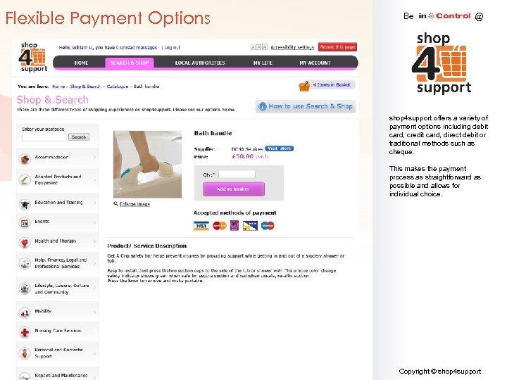 Flexible Payment Options Be @ shop 4 support offers a variety of payment options