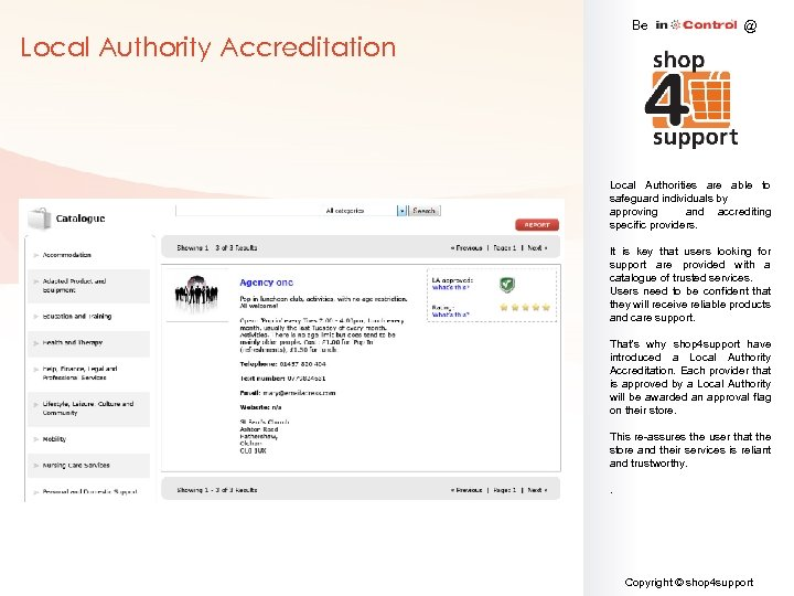 Be Local Authority Accreditation @ Local Authorities are able to safeguard individuals by approving
