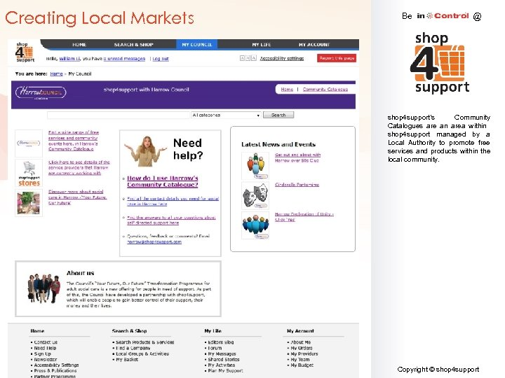 Creating Local Markets Be @ shop 4 support's Community Catalogues are an area within