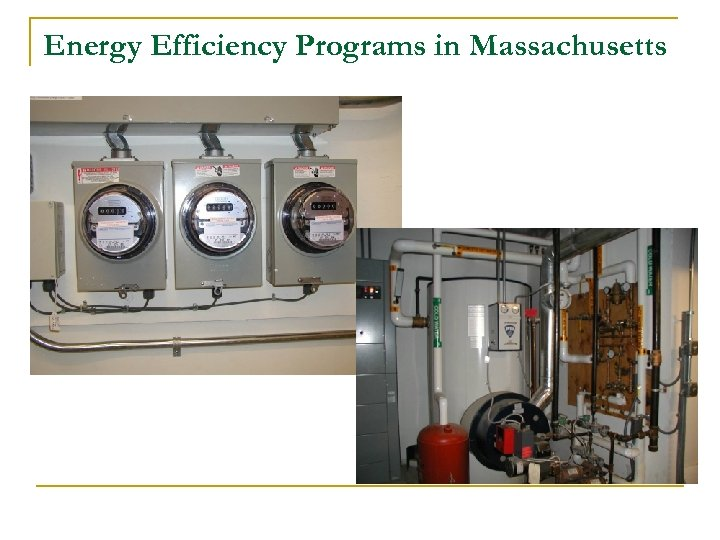 Energy Efficiency Programs in Massachusetts