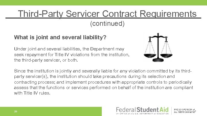 Third-Party Servicer Contract Requirements (continued) What is joint and several liability? Under joint and