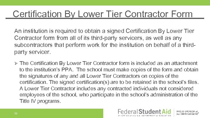 Certification By Lower Tier Contractor Form An institution is required to obtain a signed