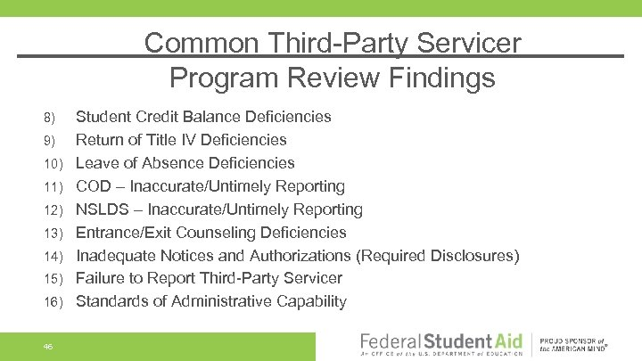 Common Third-Party Servicer Program Review Findings 8) 9) 10) 11) 12) 13) 14) 15)