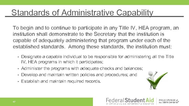 Standards of Administrative Capability To begin and to continue to participate in any Title