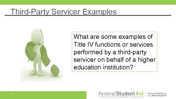 Third-Party Servicer Examples What are some examples of Title IV functions or services performed