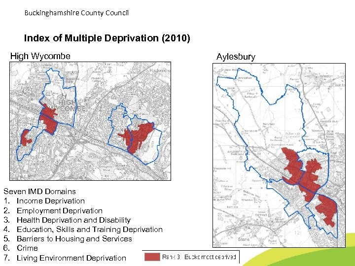 Buckinghamshire County Council Index of Multiple Deprivation (2010) High Wycombe Seven IMD Domains 1.