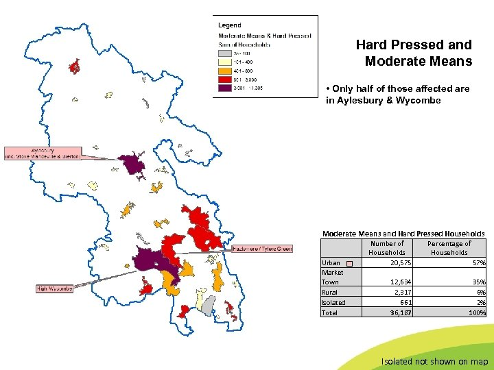 Buckinghamshire County Council Hard Pressed and Moderate Means • Only half of those affected
