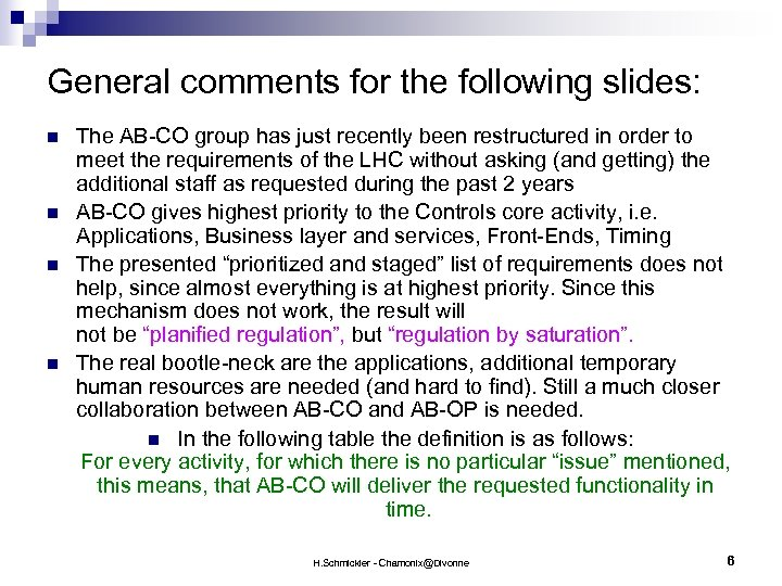 General comments for the following slides: n n The AB-CO group has just recently