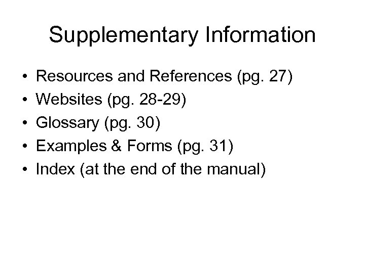 Supplementary Information • • • Resources and References (pg. 27) Websites (pg. 28 -29)