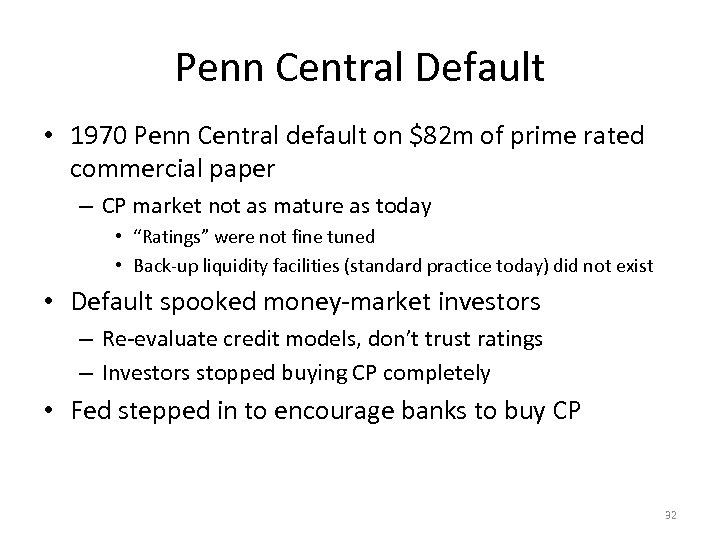 Penn Central Default • 1970 Penn Central default on $82 m of prime rated