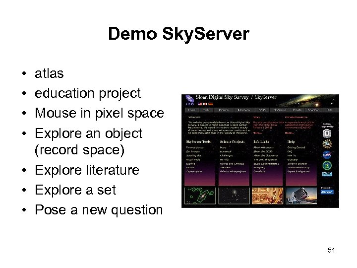 Demo Sky. Server • • atlas education project Mouse in pixel space Explore an