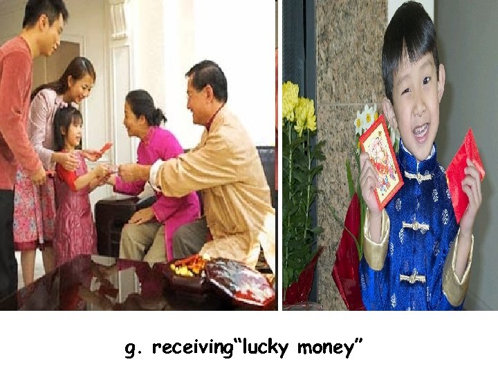 "g. receiving""lucky money"""