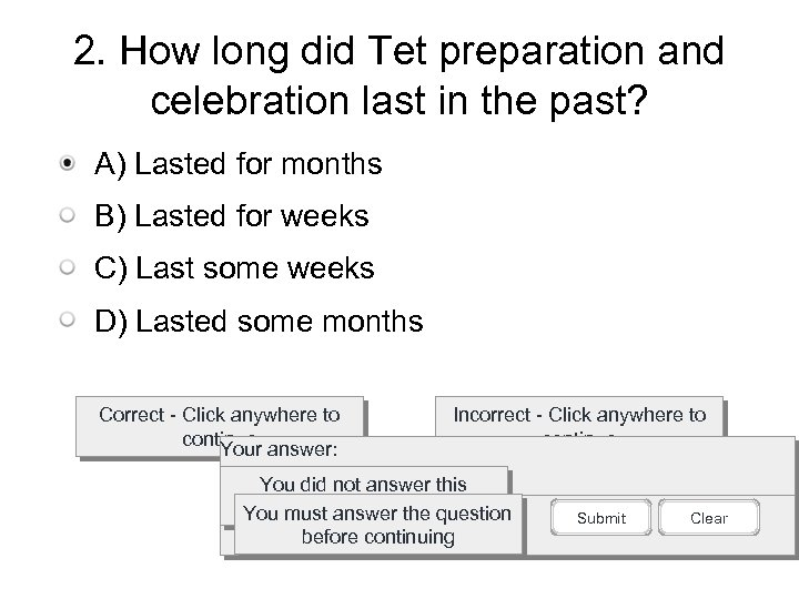 2. How long did Tet preparation and celebration last in the past? A) Lasted