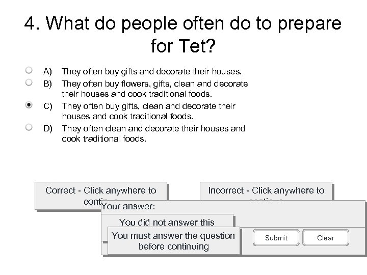 4. What do people often do to prepare for Tet? A) B) C) D)