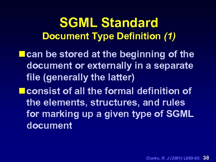 SGML Standard Document Type Definition (1) n can be stored at the beginning of