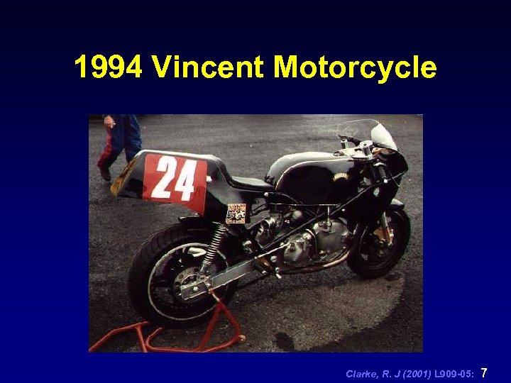 1994 Vincent Motorcycle Clarke, R. J (2001) L 909 -05: 7