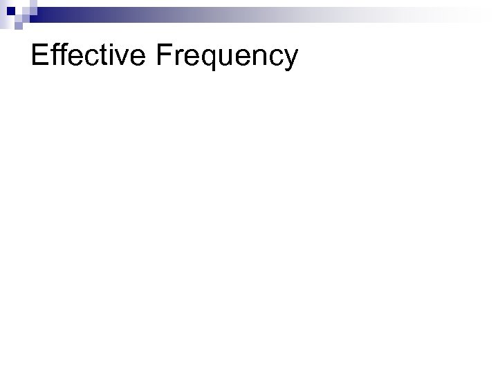 Effective Frequency
