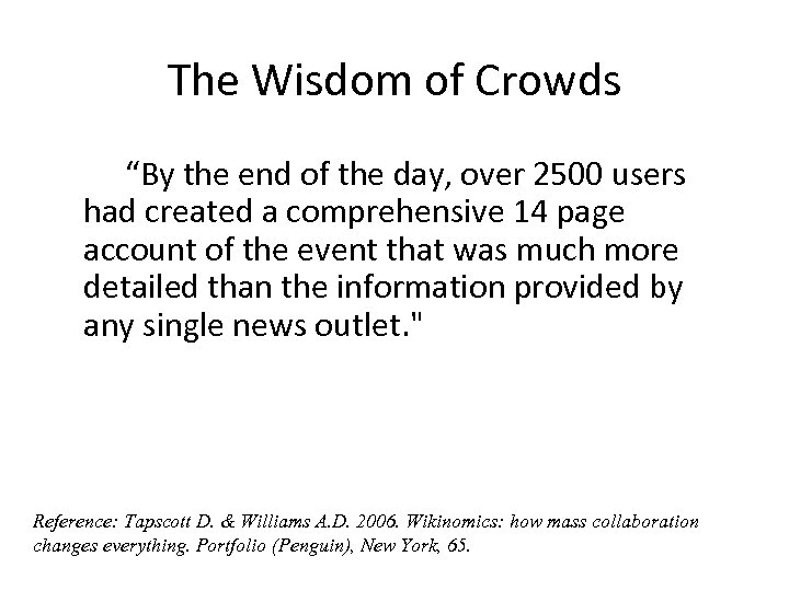 """The Wisdom of Crowds """"By the end of the day, over 2500 users had"""