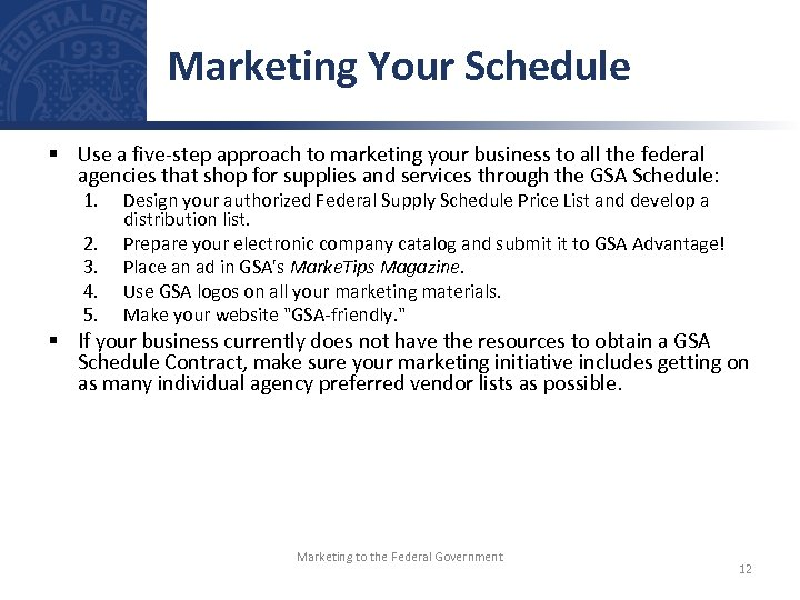 Marketing Your Schedule § Use a five-step approach to marketing your business to all